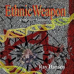 Ethnic Weapon