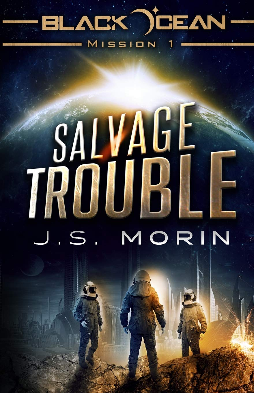 Salvage Trouble: Mission 1 Black Ocean Paperback October 25