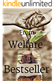 From Welfare to Bestseller: A True Story
