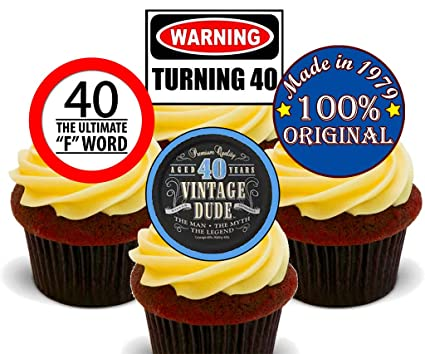 Magnificent 40Th Birthday Male Funny Mix Edible Cupcake Toppers Stand Up Funny Birthday Cards Online Overcheapnameinfo