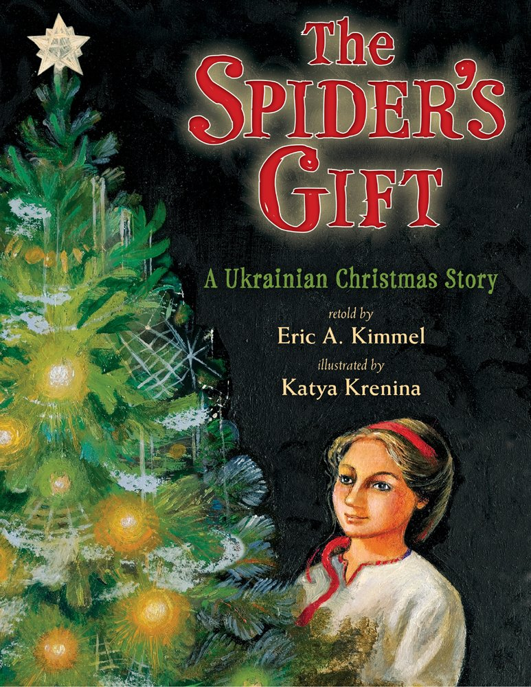 the spiders gift eric a kimmel katya krenina 9780823417438 amazoncom books - When Did The Christmas Story Come Out