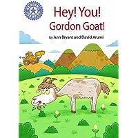 Reading Champion: Hey, You! Gordon Goat!: Independent Reading Purple 8