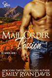 Mail-Order Passion: Historical Western Erotic Romance (Mountain Heat (The Carvers) Book 1)