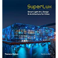 SuperLux: Smart Light Art, Design & Architecture for Cities