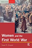 Women and the First World War (Seminar Studies In History)