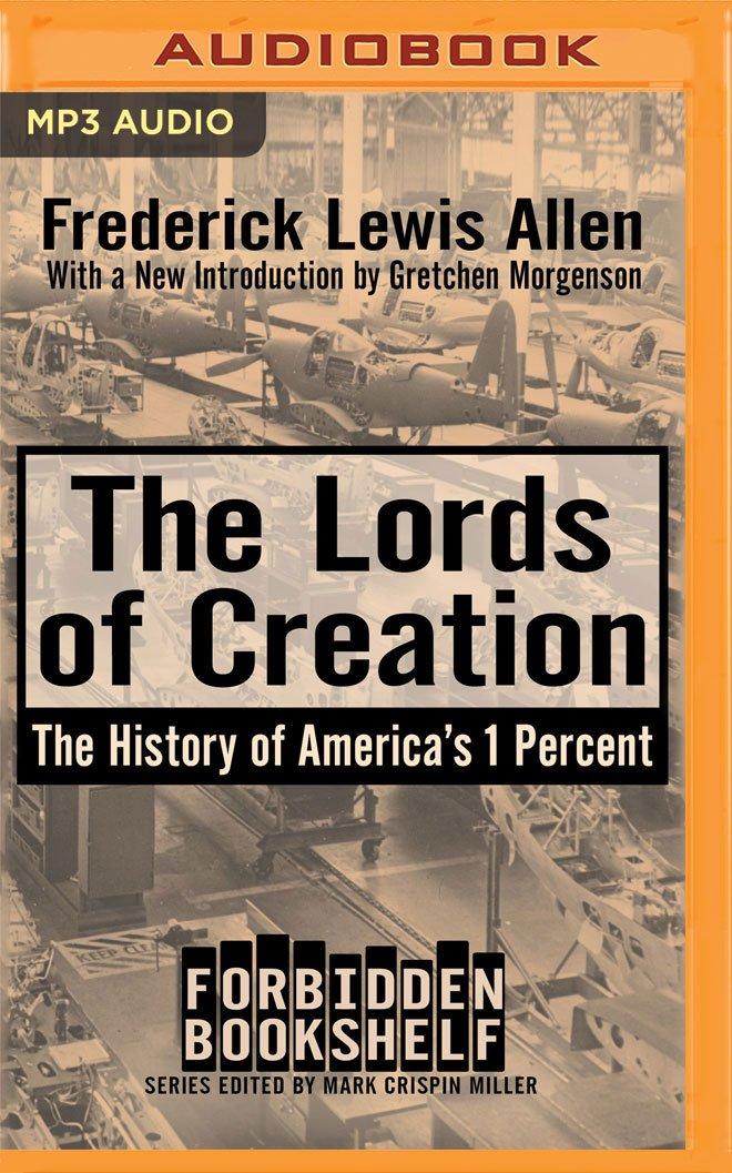 The Lords Of Creation Forbidden Bookshelf Fredrick Lewis Allen William Hope 0889290864611 Amazon Books