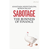 Sabotage: The Business of Finance