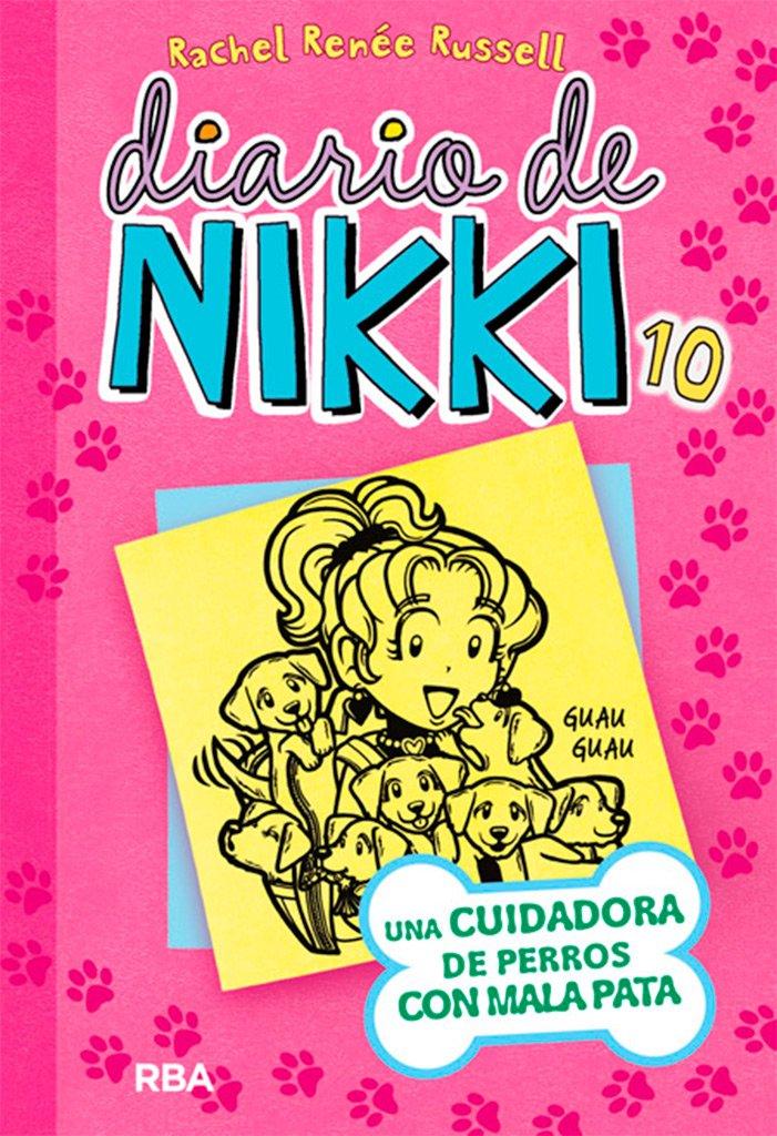Read Online Diario De Nikki# 10: Una cuidadora de perros con mala pata ( Dork Diaries) (Spanish Edition) (Diario De Nikki / Dork Diaries) PDF