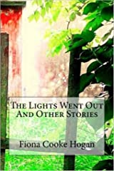 The Lights Went Out and Other Stories Kindle Edition