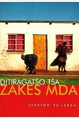 Sesotho saLeboa: Ditiragatso tsa Zakes Mda Paperback