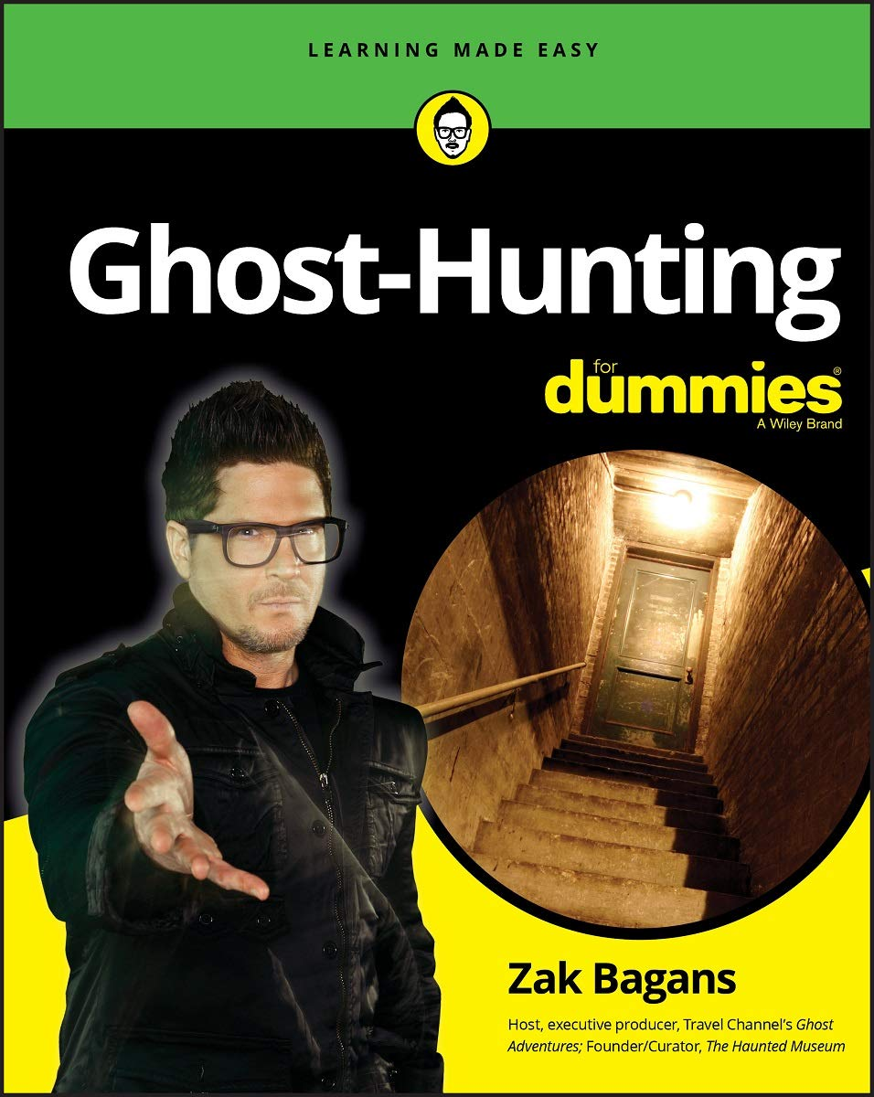Amazon Com Ghost Hunting For Dummies 9781119584759 Bagans Zak Books