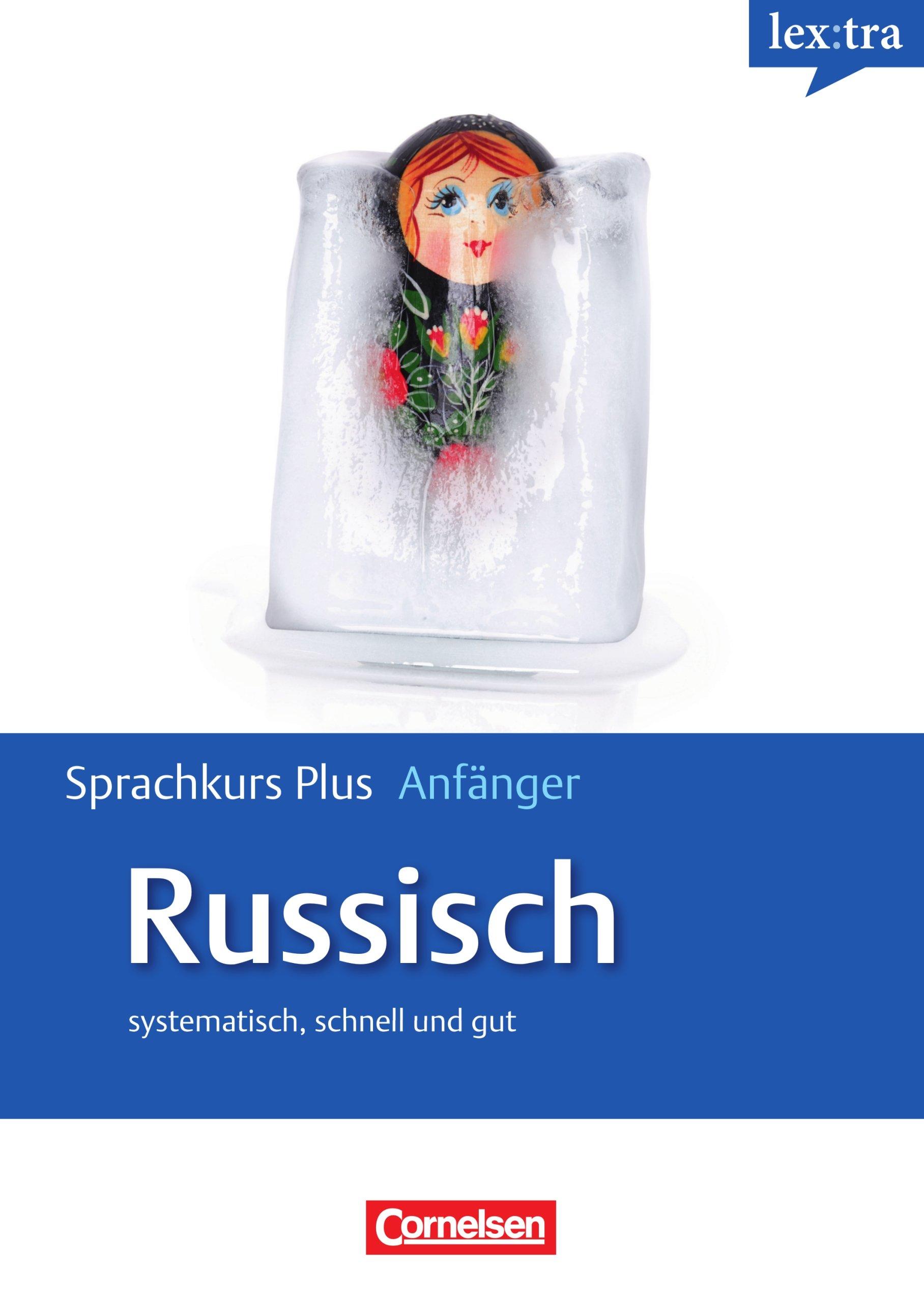 Lextra - Russisch - Sprachkurs Plus: Anfänger: A1-A2 - Selbstlernbuch mit CDs und kostenlosem MP3-Download