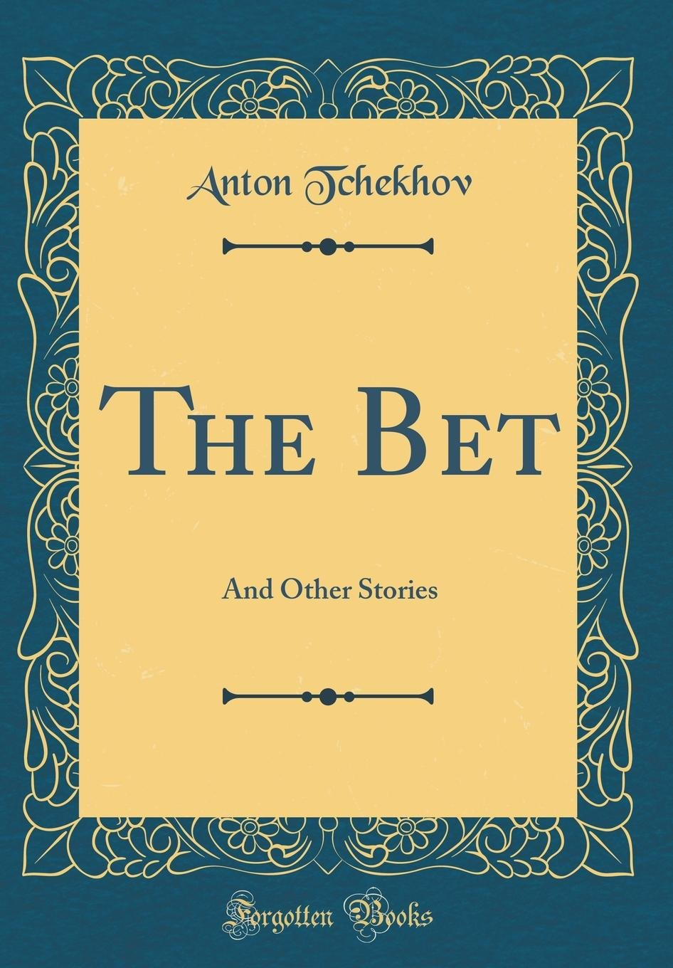 The Bet: And Other Stories (Classic Reprint) pdf epub