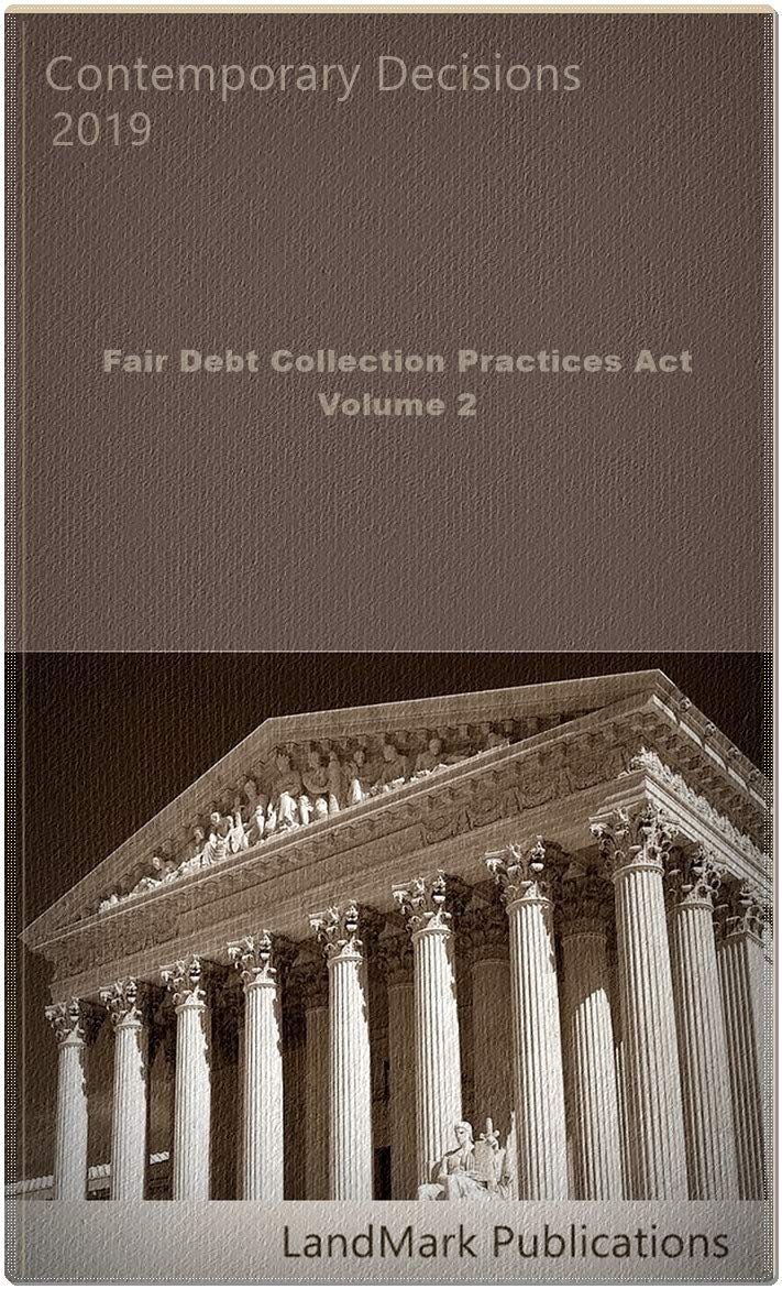 Download Fair Debt Collection Practices Act: Volume 2 by LandMark Publications