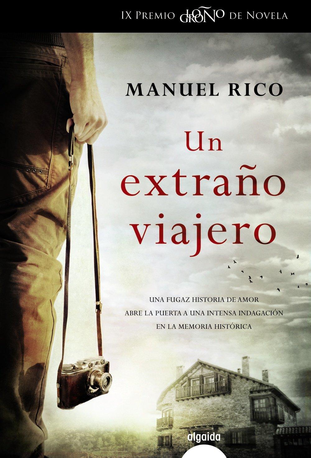 Un extraño viajero Algaida Literaria - Premio Logroño De ...