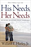 His Needs, Her Needs: Building an Affair-Proof