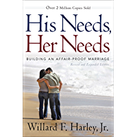 His Needs, Her Needs: Building an Affair-Proof Marriage (English Edition)