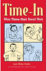 Time-In: When Time-Out Doesn't Work Paperback
