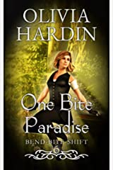One Bite Paradise (The Bend-Bite-Shift Series Book 6) Kindle Edition