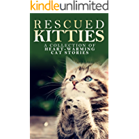 Image for RESCUED KITTIES: A Collection of Heart-Warming Cat Stories
