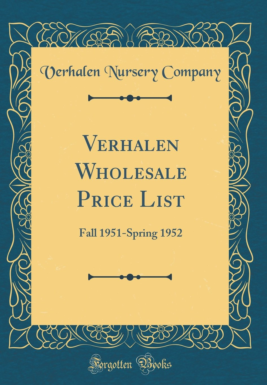 Verhalen Wholesale Price List: Fall 1951-Spring 1952 (Classic Reprint) pdf epub