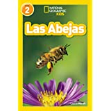 National Geographic Readers: Las Abejas (L2) (Spanish Edition)