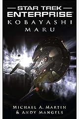 Kobayashi Maru (Star Trek: Enterprise Book 12) Kindle Edition