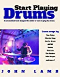 Start Playing Drums: A new method book designed for adults to learn to play the