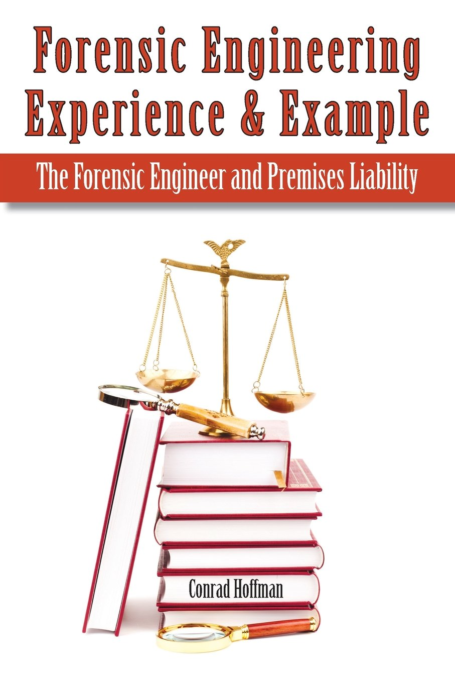 Forensic Engineering Experience & Example The Forensic Engineer and Premises Liability