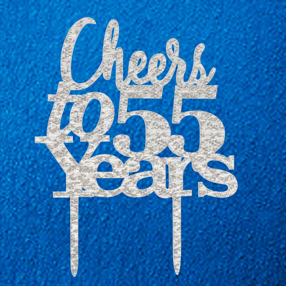 Cheers To 55 Years Cake Topper 55th Birthday55th Wedding Anniversary Party Decorations Silver Pertlife