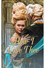 How I love Thee: A Historical Romance Anthology Paperback