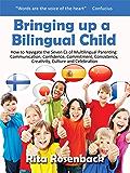 Bringing up a Bilingual Child (English Edition)