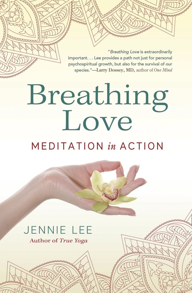 Breathing Love: Meditation in Action: Amazon.es: Jennie Lee ...