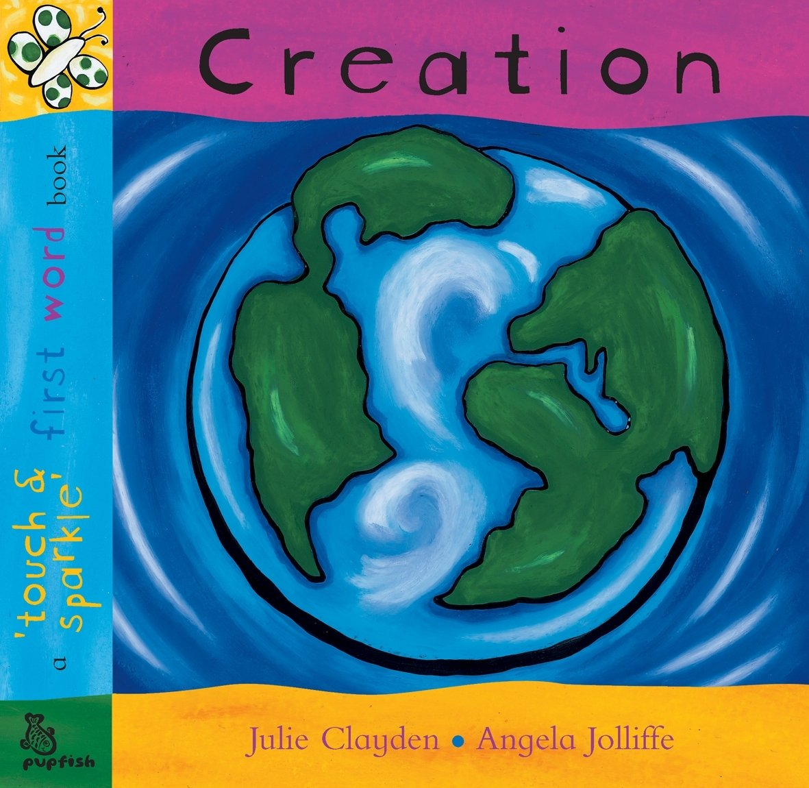 First Word: Creation: A 'Touch and Sparkle' First Word Book pdf epub
