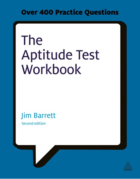 The Aptitude Test Workbook Discover Your Potential And Improve Your Career Options With Practice Psychometric Tests Barrett Jim 9780749461904 Amazon Com Books