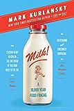 Milk!: A 10,000-Year Food Fracas (English Edition)