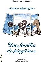 Una Familia De Pingüinos (Primeros Lectores (1-5