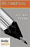 G.I. JOE: G.I. Joe: Honor (Kindle Worlds)