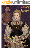 On the Altar of England (Tudor Chronicles Book 4)