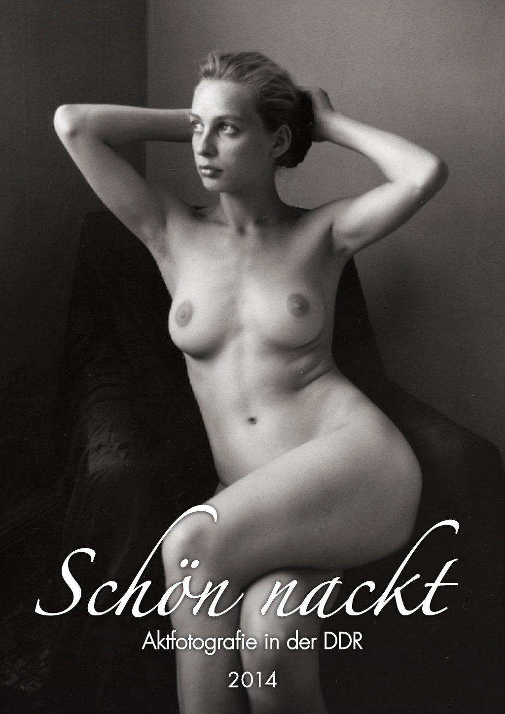 Schön nackt 2014: Aktfotografie in der DDR