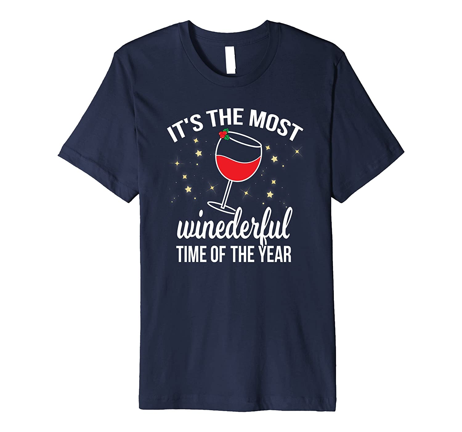 Most Winederful Time Of The Year Funny Wine Holiday T Shirt-ANZ