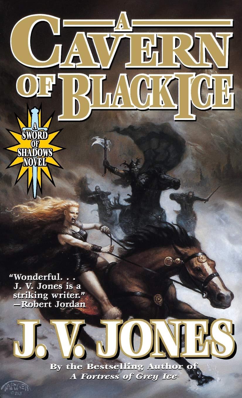 Cavern of Black Ice, A: Amazon.es: J V Jones: Libros en ...