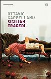 Sicilian Tragedi (Oscar contemporanea)