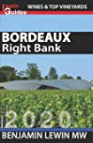 Bordeaux: Right Bank (Guides to Wines and Top Vineyards)