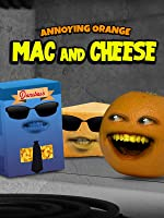 Annoying Orange - MAC and CHEESE