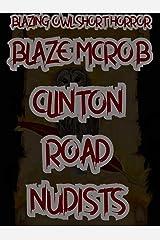 Blazing Owl Short Horror: Clinton Road Nudists Kindle Edition