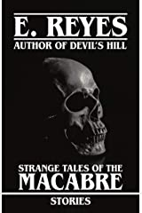 Strange Tales of the Macabre: Stories Kindle Edition