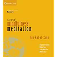Guided Mindfulness Meditation: A Complete Guided Mindfulness Meditation Program from Jon Kabat-Zinn