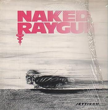 raygun vinyl Naked