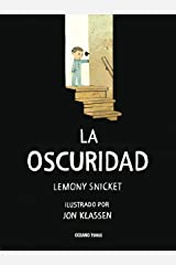 La oscuridad (Álbumes) (Spanish Edition) Kindle Edition